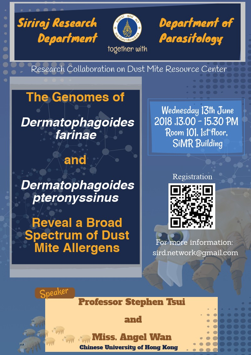Research Collaboration on Dust Mite Resource Center invites you to attend anInvited lecture by Prof. Stephen Tsui and Miss Angel Wan, Chinese University of Hong Kong