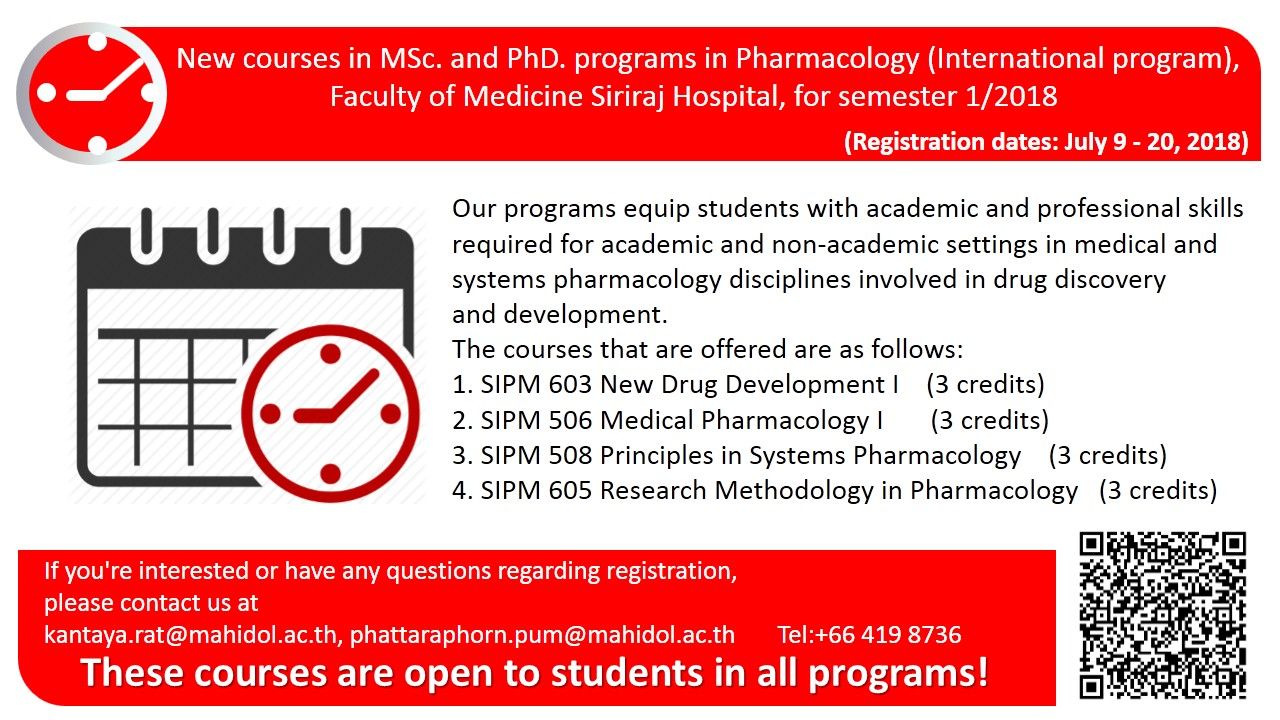 New courses in MSc. and PhD. programs in Pharmacology (International program), Faculty of Medicine Siriraj Hospital, for semester 1/2018 (Registration dates: July 9 – 20, 2018)
