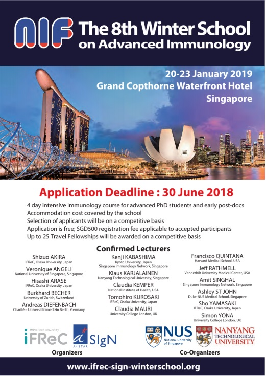 "The 8th NIF Winter School on Advanced Immunology"" from January 20th to 23rd, 2019 in Singapore."