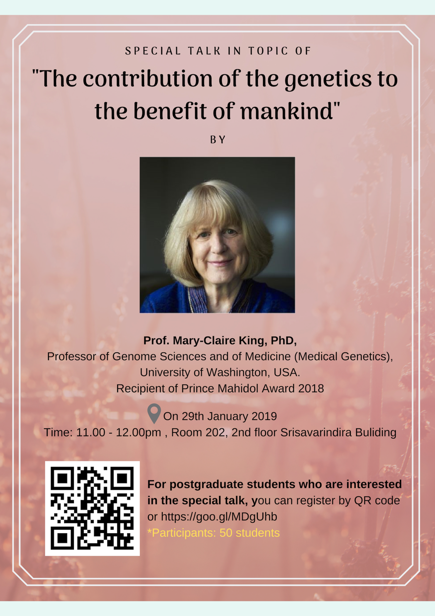 "Special Talk by Prof.Mary-Claire King ""The contribution of the genetics to the benefit of mankind"""