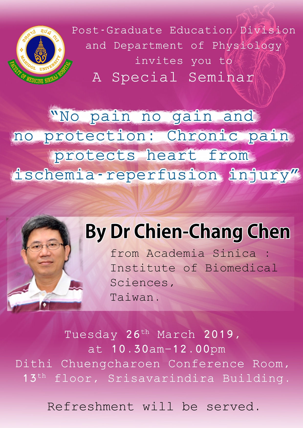 "Special Seminar on the topic ""No pain no gain and no protection: Chronic pain protects heart from ischemia-reperfusion injury"""