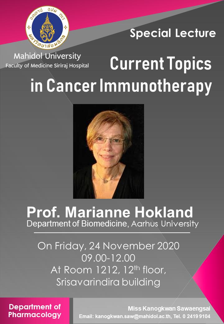 ขอเชิญร่วมเข้าฟังการบรรยายหัวข้อ Current Topic in Cancer Immunotherapy