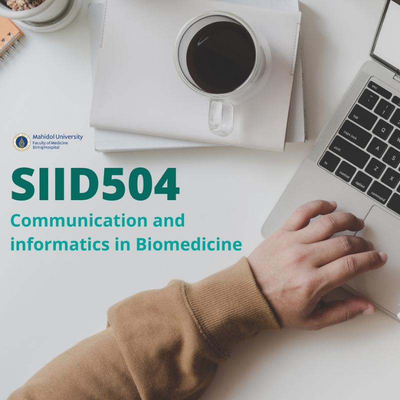 ผลงานนักศึกษารายวิชา SIID504 Communication and Informatics in Biomedicine (International Program)