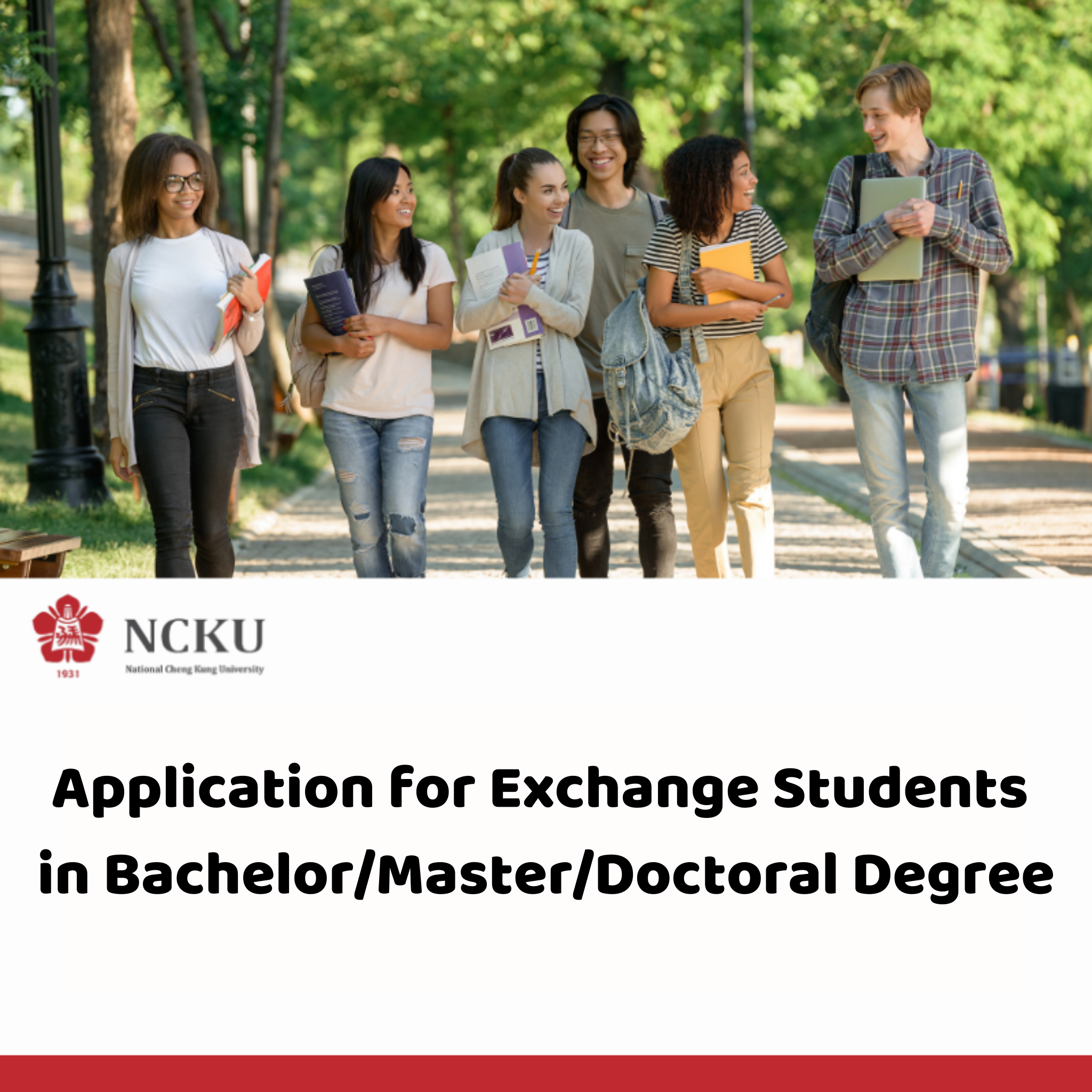 NCKU Application for Exchange Students  in Bachelor/Master/Doctoral Degree